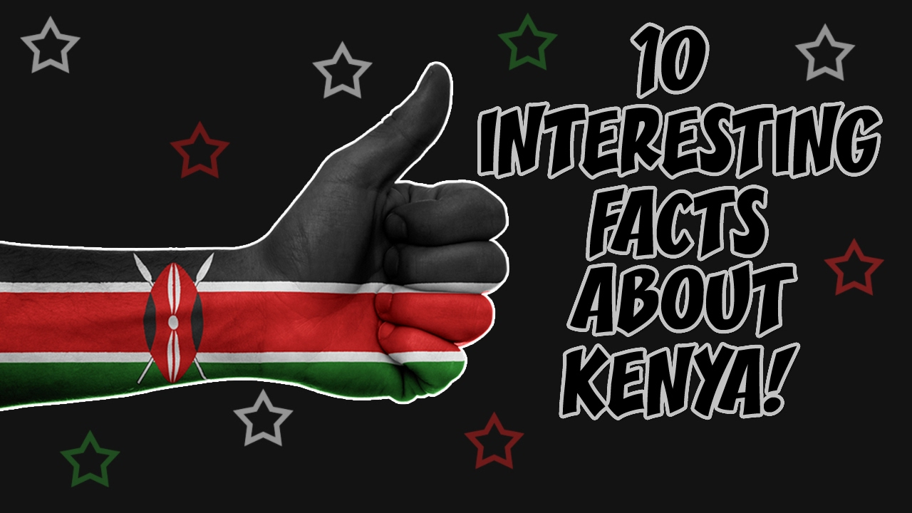 What to Know About Kenya