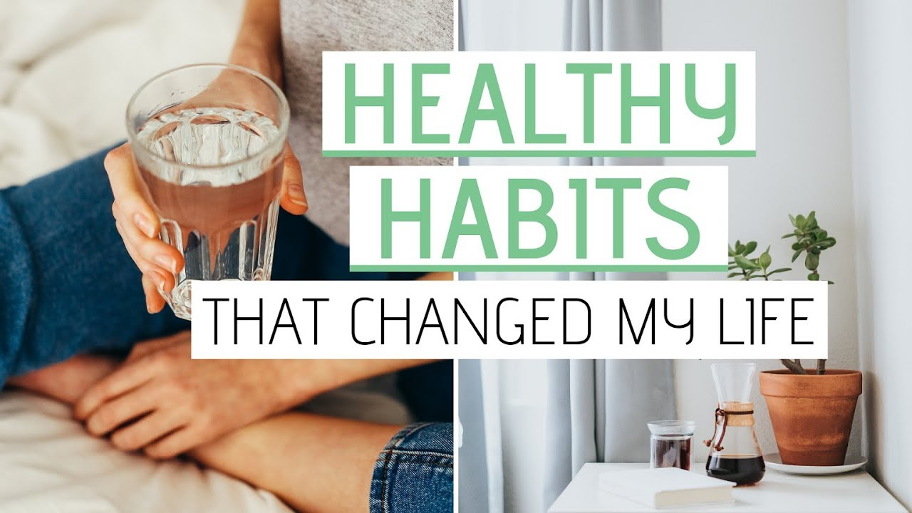 Self Care Habits That Changed My Life