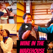 St. Croix Food and Wine: Wine in the Warehouse